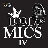 Lord of the Mics IV by Various Artists