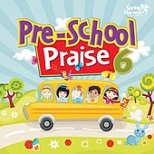 Pre-School Praise, Vol. 6 by Spring Harvest