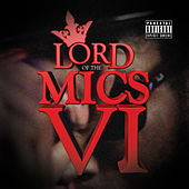Lord of the Mics VI by Various Artists