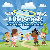 Little Angels: Real Worship for Pre-Schoolers by The New Wine