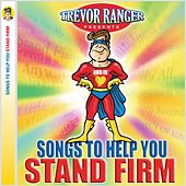Songs to Help You Stand Firm by Various Artists