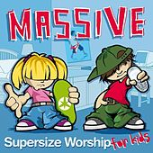 Massive: Supersize Worship for Kids by Various Artists