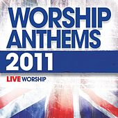 Worship Anthems (2011) by Various Artists