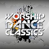 Worship Dance Classics by Various Artists