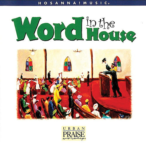 Word In the House by Motor City Mass Choir