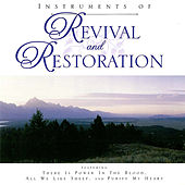 Instruments of Revival and Restoration by Various Artists