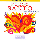 Fuego Santo by Paul Wilbur