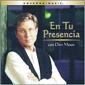 En Tu Presencia by Don Moen