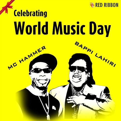 Celebrating World Music Day (I Got The Music) von MC Hammer