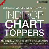 Celebrating World Music Day With Indipop Chart Toppers by Various Artists