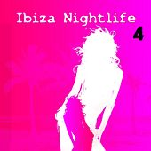 Ibiza Nightlife 4 by Various Artists