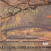 Ballads In Jazz by Various Artists