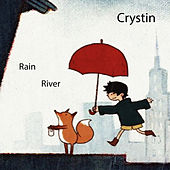 Rain / River by Crystin