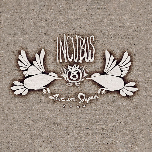 Live in Japan 2004 by Incubus