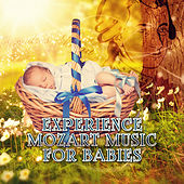 Experience Mozart Music for Babies – Classical Baby Music, Soft Sounds for Children, Creative Thinking, Mental Inspiration, Increase Brain Power by Creative Kids Masters
