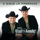 Y Sigue La Parranda by Voces Del Rancho