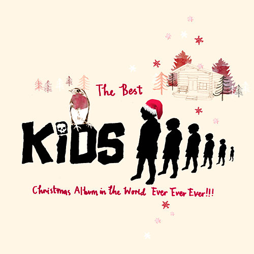 The Best KIDS Christmas Album In The World Ever Ever Ever!!! by Various Artists