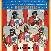 Dolemite For President by Rudy Ray Moore