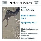 OHZAWA: Piano Concerto No. 2 / Symphony No. 2 by Various Artists