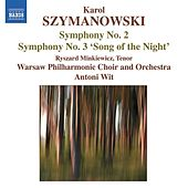 SZYMANOWSKI: Symphonies Nos. 2 and 3 (Wit) by Various Artists