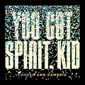 You've Got Spirit Kid von Coheed And Cambria