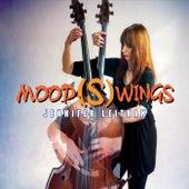 Mood(S)wings by Jennifer Leitham