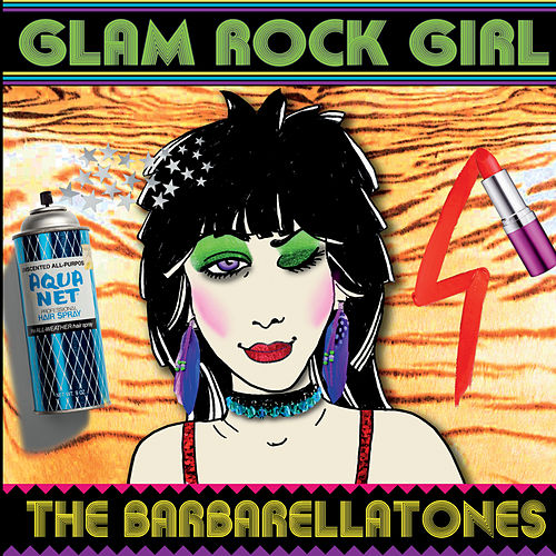 Glam Rock Girl by The Barbarellatones