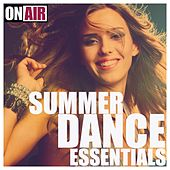On Air - Summer Dance Essentials by Various Artists