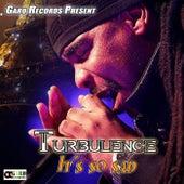 It's So Sad - Single by Turbulence