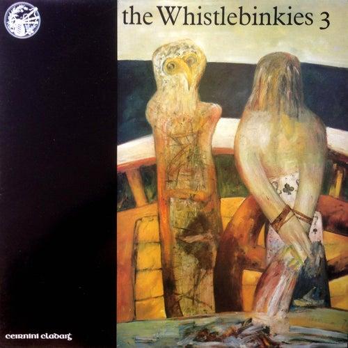 The Whistlebinkies 3 by Whistlebinkies