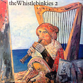 The Whistlebinkies 2 by Whistlebinkies