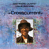 Crosscurrent by Sam Rivers