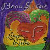 L'Amour Ou La Folie by Beausoleil/Canray Fontenot