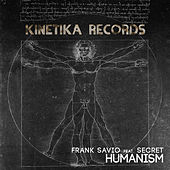 Humanism by Frank Savio and Dubslide