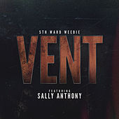 Vent by 5th Ward Weebie