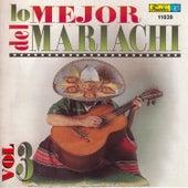 Lo Mejor del Mariachi, Vol. 3 by Mariachi Garibaldi