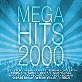 Mega Hits 2000 by Various Artists
