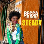 Steady by Becca