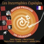 Les incorrigibles espiègles (Succès français de légendes) by Various Artists