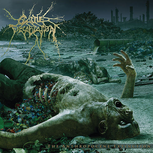 The Anthropocene Extinction by Cattle Decapitation