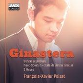 Ginastera: Danzas Argentinas, Piano Sonata 1, Suite de danzas criollas, 3 Pieces by François-Xavier Poizat