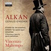 Alkan: Genius-Enigma by Vincenzo Maltempo