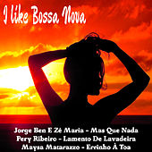 I Like Bossa Nova by Various Artists