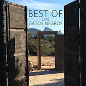 Best Of by Los Gatos Negros