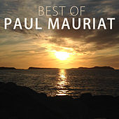 Best Of Paul Mauriat by Paul Mauriat