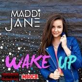 Wake Up by Maddi Jane