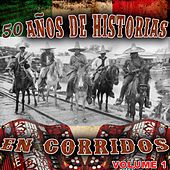 50 Anos De Corridos En Historias Vol1 by Various Artists