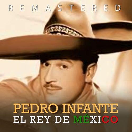 El rey de México by Pedro Infante