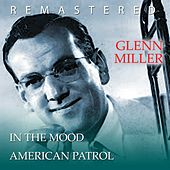 In the mood / American Patrol by Glenn Miller