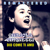Dio come ti amo by Gigliola Cinquetti